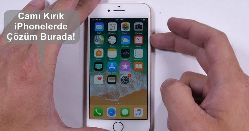 ön camı kırık iPhone ekran değişimi yaptırmayın