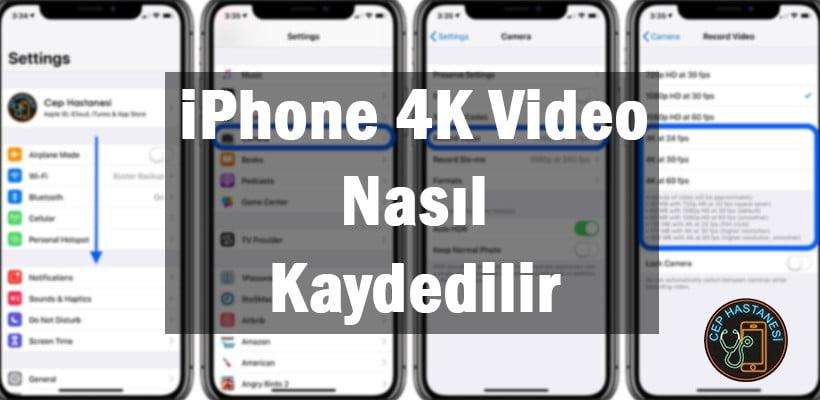 iPhone 4K Video Nasıl Kaydedilir