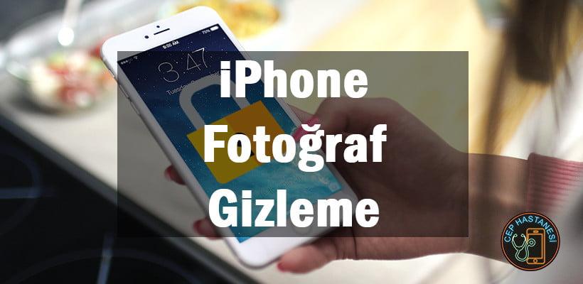 iPhone Fotoğraf Gizleme   Videolu Anlatım