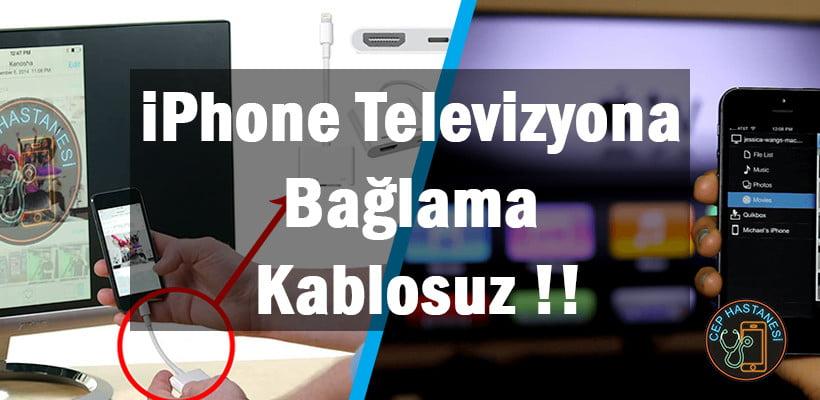 iPhone Televizyona Bağlama | Kablosuz