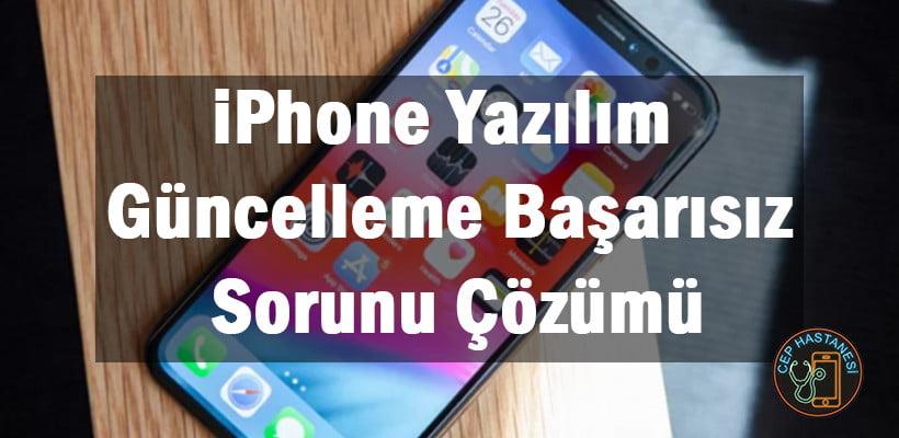 iPhone Yazılım Güncelleme Başarısız Sorunu Çözümü