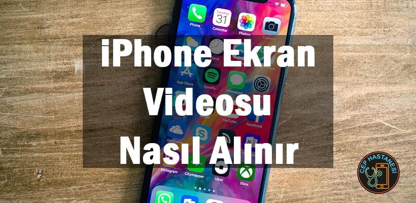 iPhone Ekran Videosu Nasıl Alınır