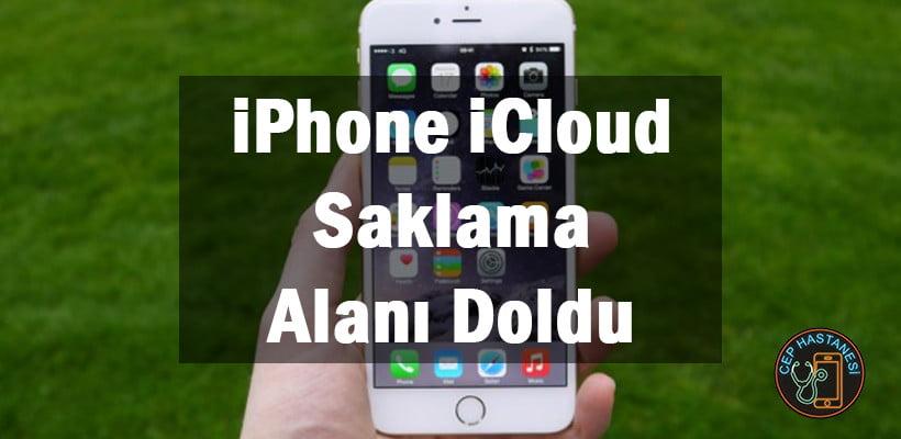 iPhone iCloud Saklama Alanı Doldu