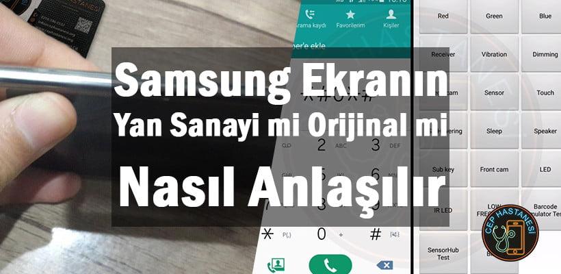 Samsung Ekranın Yan Sanayi mi Orijinal mi Nasıl Anlaşılır