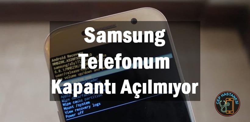 Samsung Telefonum Kapandı Açılmıyor