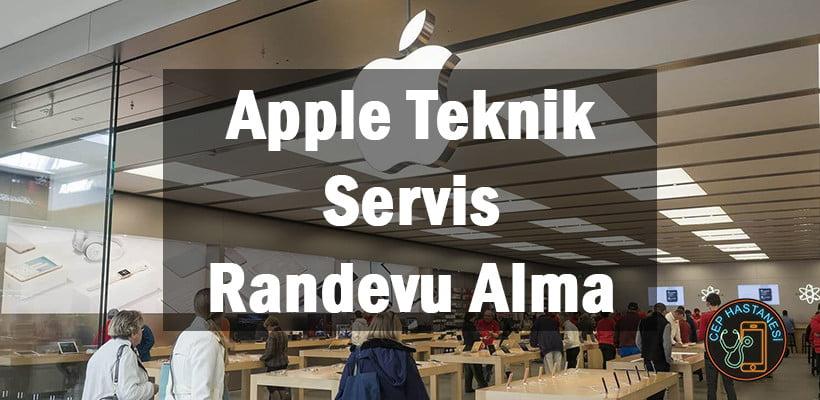 Apple Teknik Servis Randevu Alma