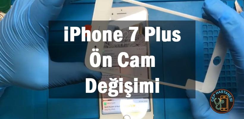 iPhone 7 Plus Camı Kırıldı Dokunmatik Çalışıyor