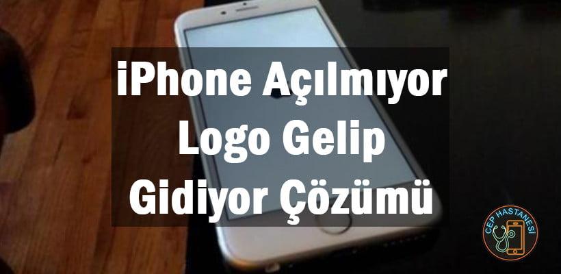 iPhone Açılmıyor Logo Gelip Gidiyor Çözümü