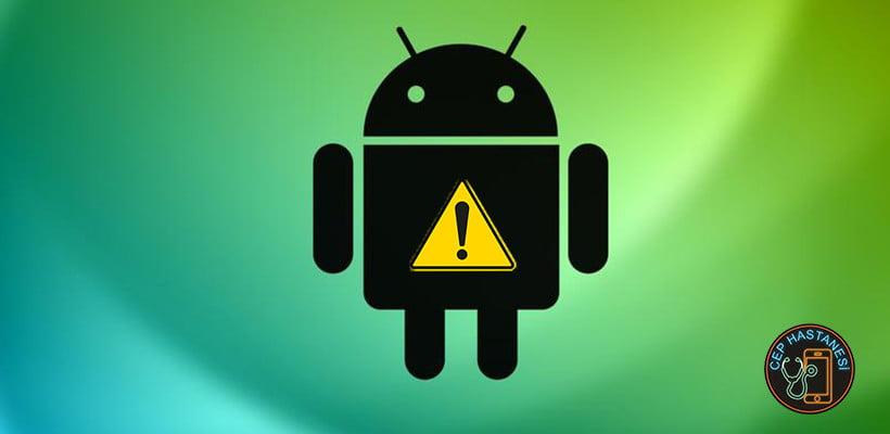 Android Durduruldu Hatası