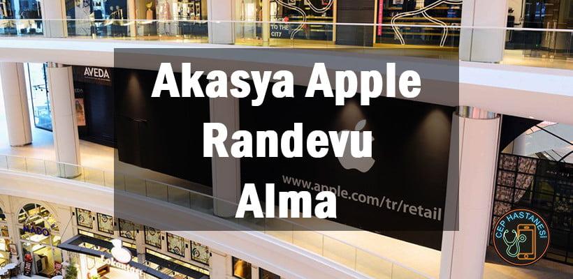 Akasya Apple Randevu Alma