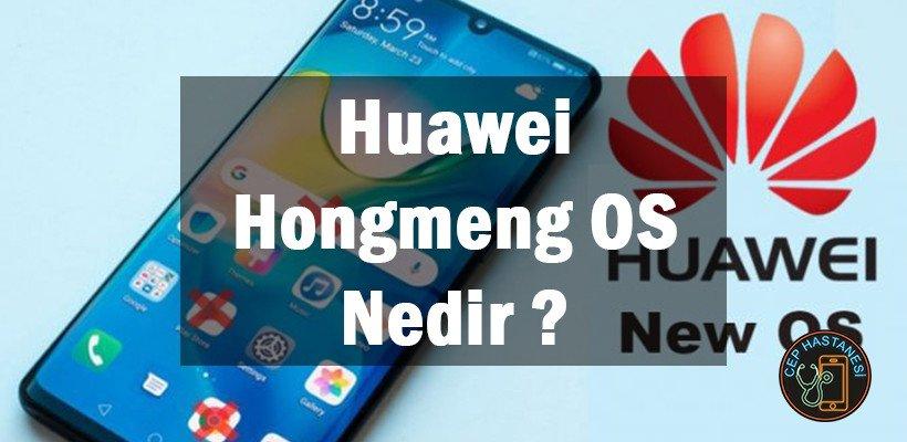 Huawei Hongmeng OS Nedir