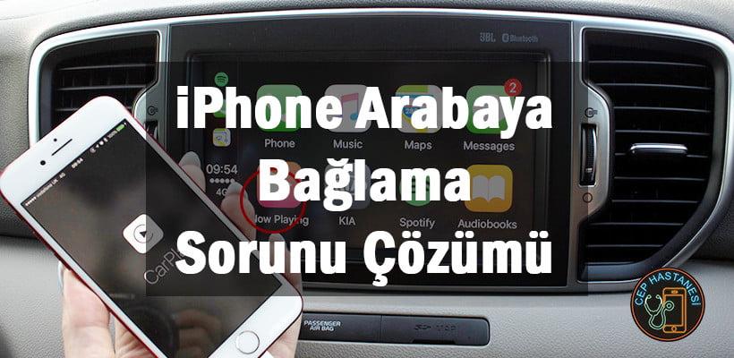 iPhone Arabaya Bağlama Sorunu Çözümü