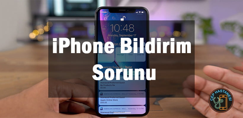 iPhone Bildirim Sorunu