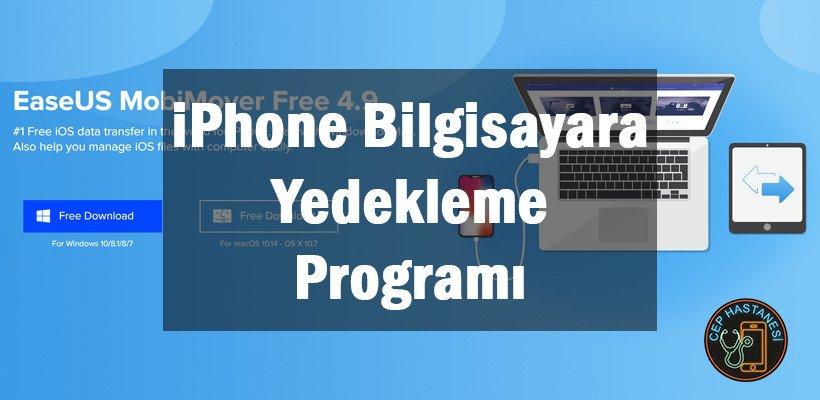 iPhone Bilgisayara Yedekleme Programı