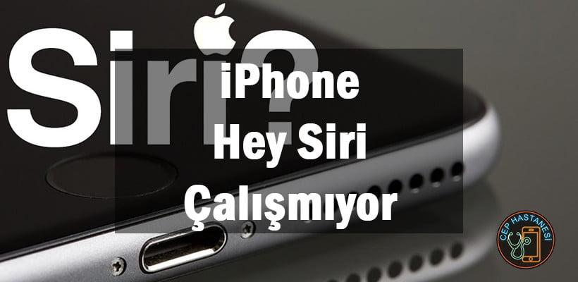 iPhone Hey Siri Çalışmıyor