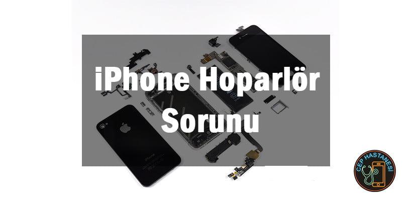 iPhone Hoparlör Sorunu