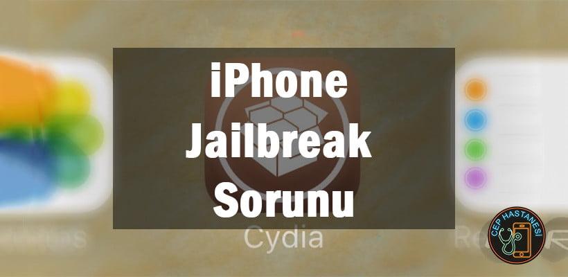 iPhone Jailbreak Sorunu
