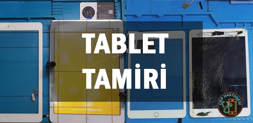 Tablet Tamiri