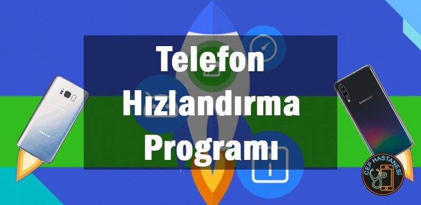 Telefon Hızlandırma Programı