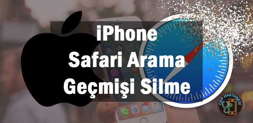 iPhone Safari Arama Geçmişi Silme