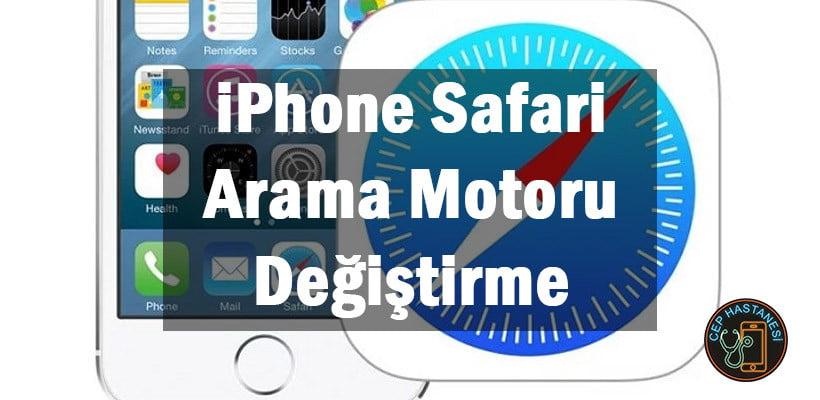 iPhone Safari Arama Motoru Değiştirme