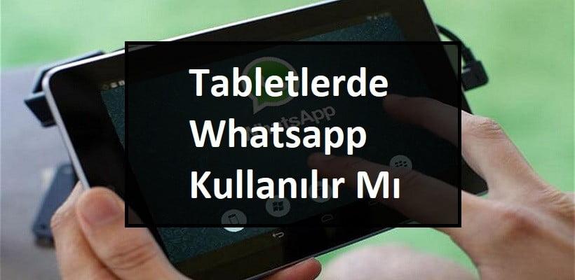 Tabletlerde Whatsapp Kullanılır Mı