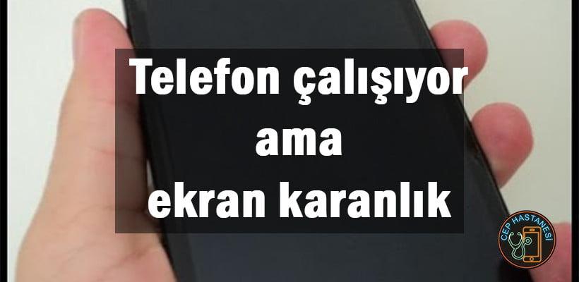 Telfon Niye Karanlık olur