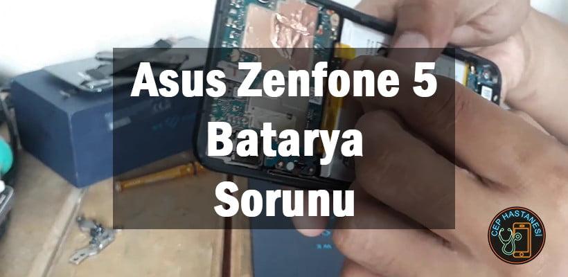 Asus Zenfone 5 Batarya Sorunu