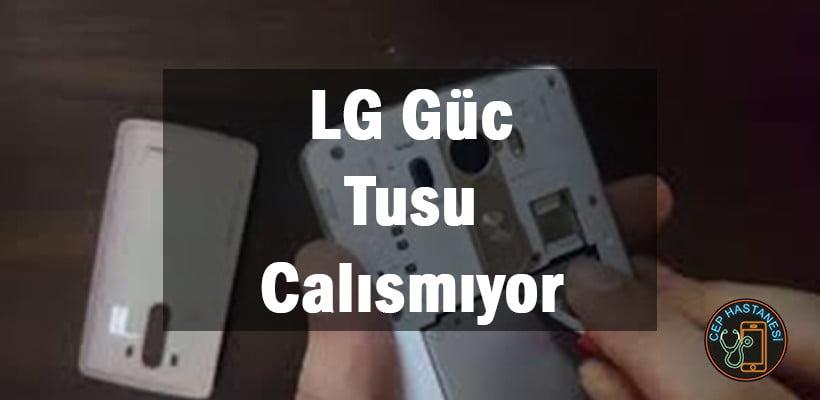 LG Güc Tusu Calısmıyor
