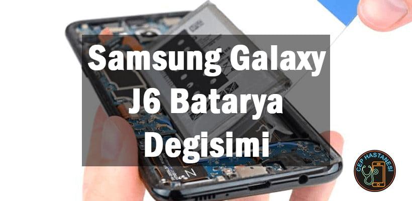 Samsung Galaxy J6 Batarya Degisimi