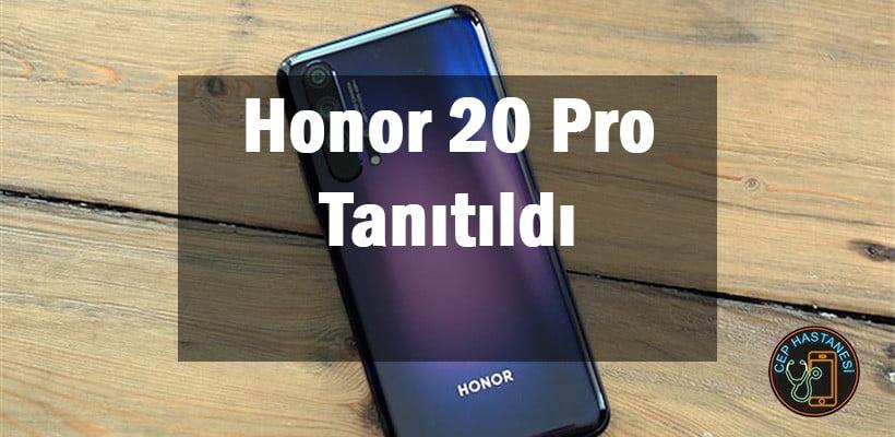 Honor 20 Pro Tanıtıldı