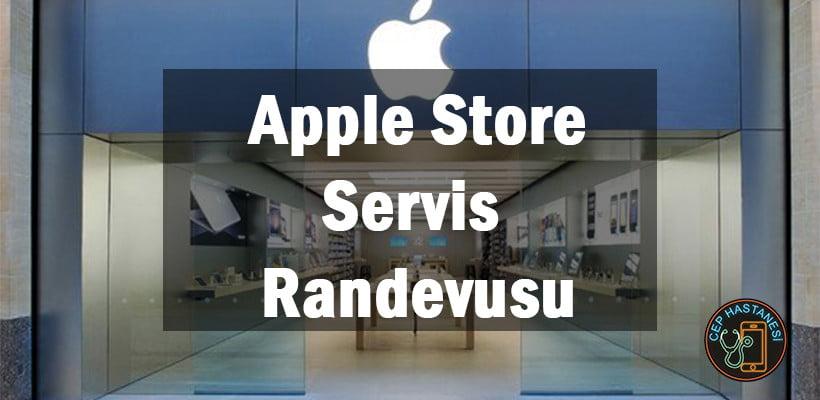 Apple Store Servis Randevusu