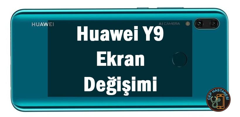 Huawei Y9 Ekran Değişimi