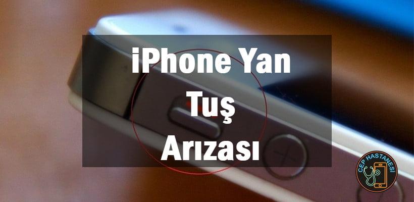 iPhone Yan Tuş Arızası