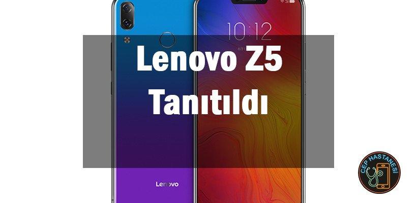 Lenovo Z5 Tanıtıldı