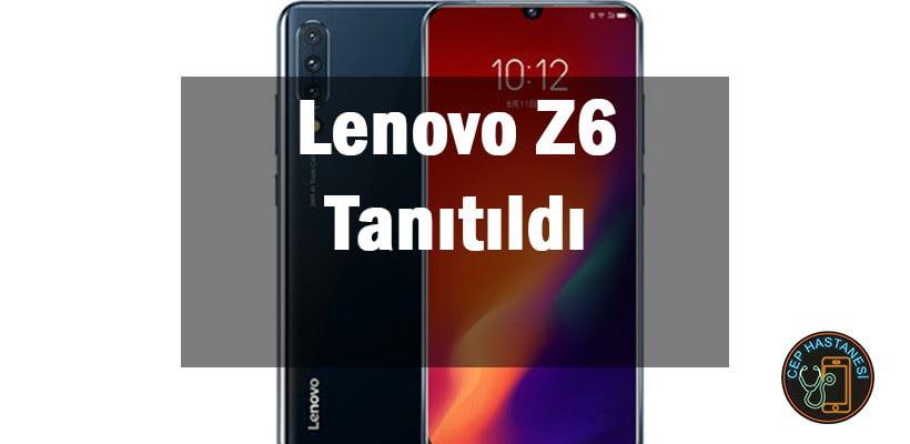 Lenovo Z6 Tanıtıldı