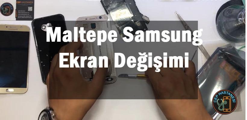 Maltepe Samsung Ekran Değişimi