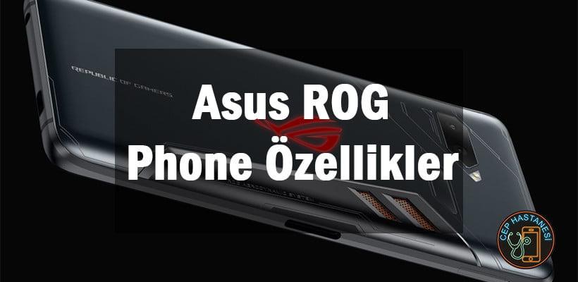 Asus ROG Phone Özellikler