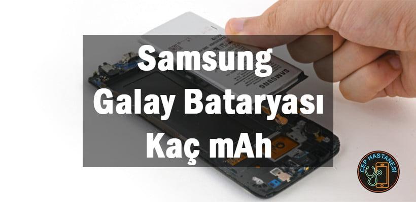 Samsung Galay Bataryası Kaç mAh