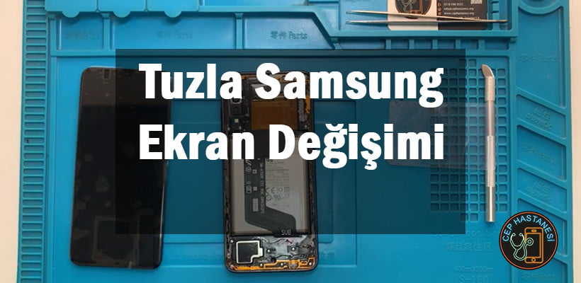 Tuzla Samsung Ekran Değişimi