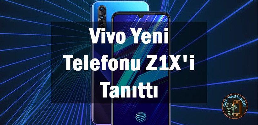 Vivo Yeni Telefonu Z1X'i Tanıttı
