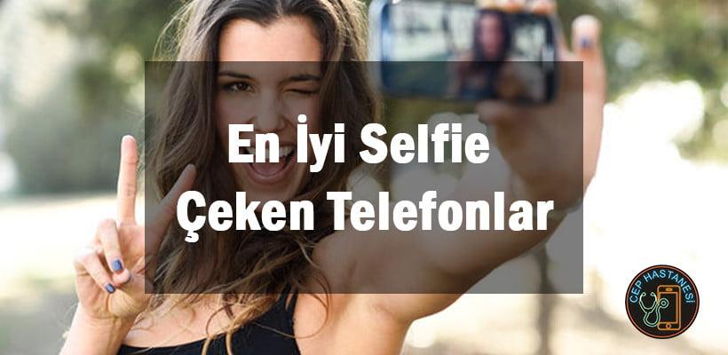En İyi Selfie Çeken Telefonlar