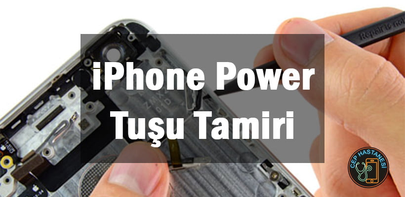 iPhone Power Tuşu Tamiri