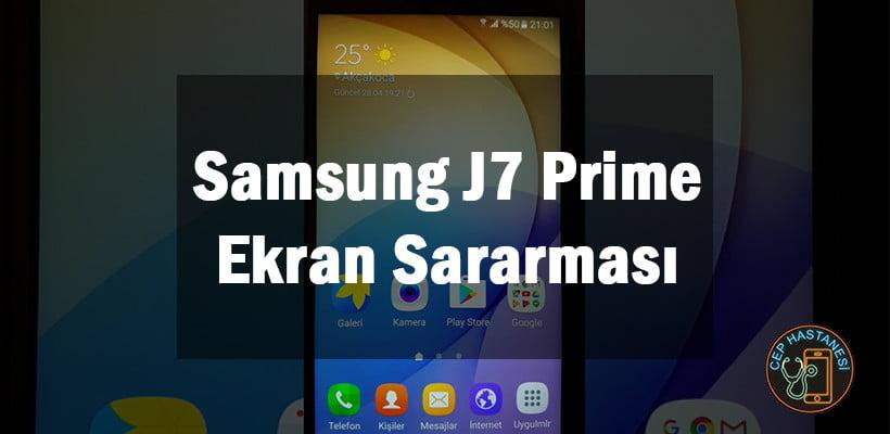 Samsung J7 Prime Ekran Sararması