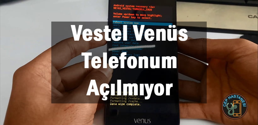 Vestel Venüs Telefonum Açılmıyor