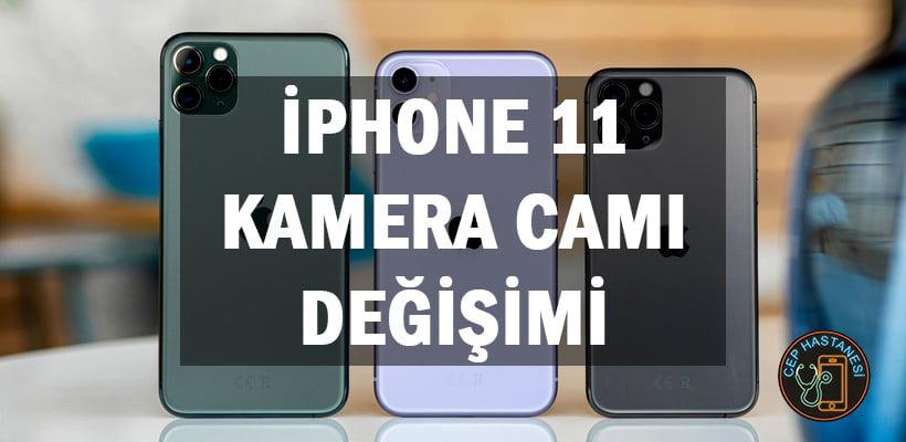 iPhone 11 Kamera Camı Değişimi