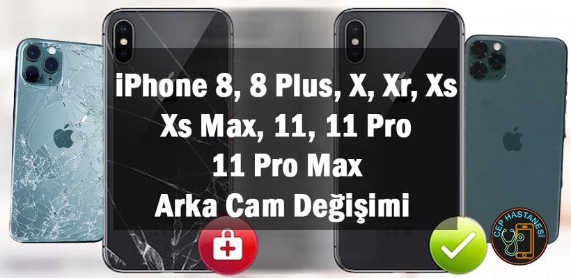 iPhone Arka Cam Değişimi Fiyat Listesi