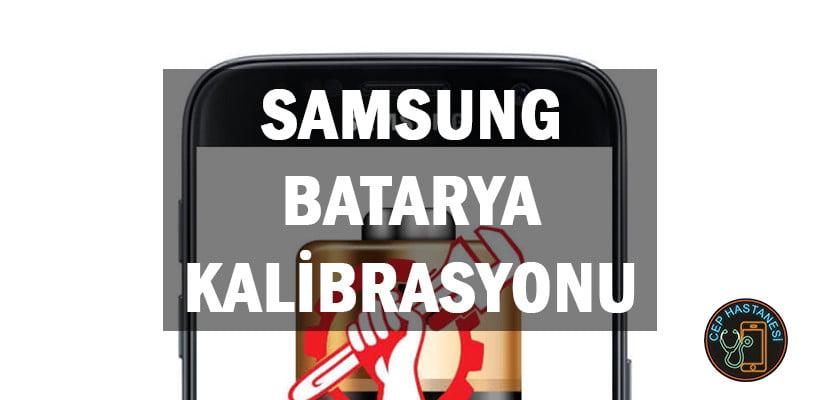 Samsung Batarya Kalibrasyonu
