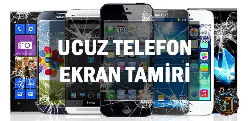 Ucuz Telefon Ekran Tamiri