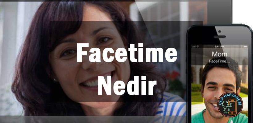 Facetime Nedir